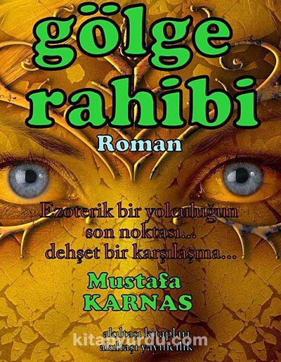 Gölge Rahibi - Mustafa Karnas pdf epub