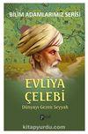 Evliya Çelebi & Dünyayı Gezen Seyyah