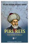 Piri Reis & Ünlü Haritacı ve Denizci