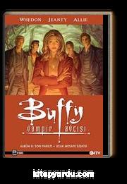 Buffy Vampir Avcısı Albüm 8: Son Parıltı / Uzak Mesafe İlişki
