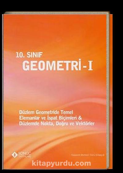 10. Sınıf Geometri -1 <br /> Düzlem Geometride Temel - Elemanlar ve İspat Biçimleri - Düzlemde Nokta, Doğru ve Vektörler