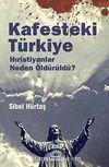 Kafesteki Türkiye & Hıristiyanlar Neden Öldürüldü?