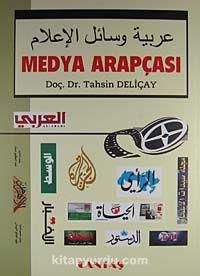 Medya Arapçası - Doç. Dr. Tahsin Deliçay pdf epub