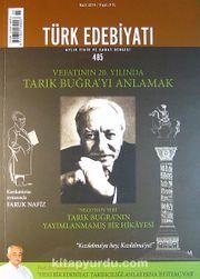 Türk Edebiyatı / Aylık Fikir ve Sanat Dergisi Sayı:485 Mart 2014