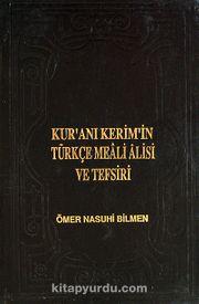 Kur'an-ı Kerim'in Türkçe Meali Alisi Ve Tefsiri (8 Cilt Lüx 2. hamur) (Ömer Nasuhi Bilmen)