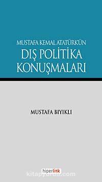 Mustafa Kemal Atatürk'ün Dış Politika Konuşmaları -  pdf epub