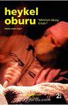 Mehmet Aksoy Kitabı / Heykel Oburu
