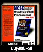 MCSE Kendinizi Sınayın Windows 2000 Professional