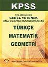 KPSS Konu Anlatımlı Türkçe - Matematik - Geometri - Genel Kültür Genel Yetenek