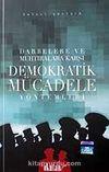 Demokratik Mücadele Yöntemleri / Dabelere ve Muhtıralara Karşı
