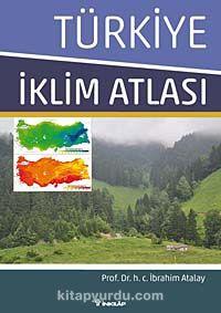 Türkiye İklim Atlası - Prof. Dr. İbrahim Atalay pdf epub