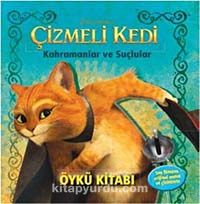 Çizmeli Kedi: Kahramanlar ve Suçlular Öykü Kitabı -  pdf epub