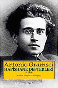Hapishane Defterleri Cilt 1 (Ciltli Özel Baskı) - Antonio Gramsci pdf epub