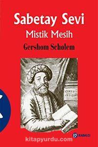 Sabetay SeviMistik Mesih - Gershom G. Scholem pdf epub