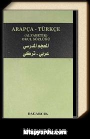 Arapça-Türkçe Alfabetik Okul Sözlüğü (Cep Boy)