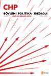 CHP Söylem, Politika, İdeoloji