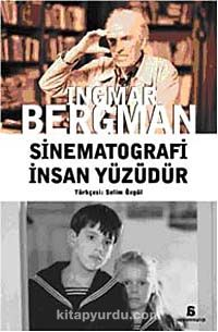 Sinematografi İnsan Yüzüdür - Ingmar Bergman pdf epub