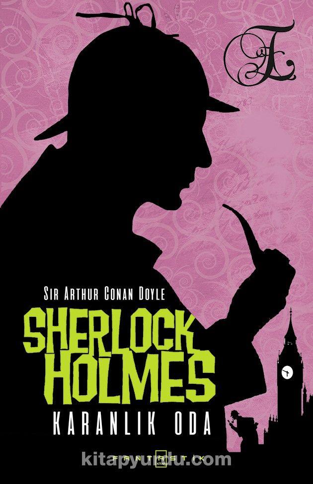 Sherlock Holmes Karanlık Oda - Sir Arthur Conan Doyle pdf epub