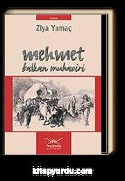 Mehmet / Balkan Muhaciri