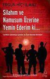 Silahım ve Namusum Üzerine Yemin Ederim ki.. & Tarihten Günümüze Çeteler ve Özel Harekat Birimleri