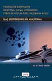 Psikolojik Kontratın Örgütsel Sapma Üzerindeki Etkisi ve Kişilik Özelliklerinin Rolüİlaç Sektöründe Bir Araştırma - N. Öykü İyigün pdf epub