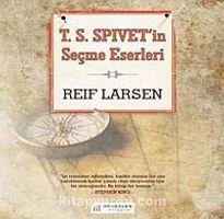 T.S.Spivet'in Seçme Eserleri - Reif Larsen pdf epub