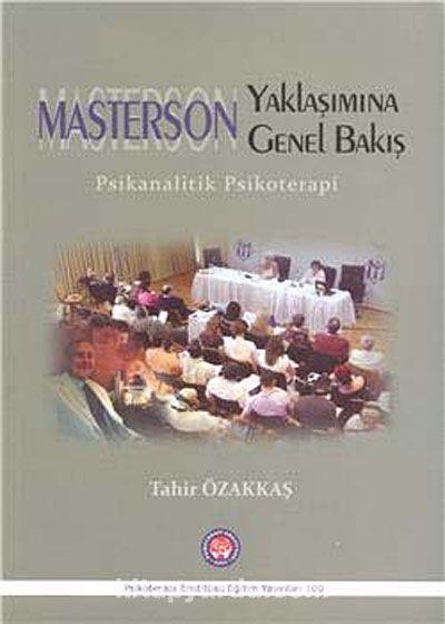 Masterson Yaklaşımına Genel BakışPsikanalitik Psikoterapi