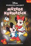 Müzede Kurnazlık / Dedektif Mickey 19