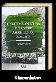 Hayatımdan İzler & Türkiye'de Asker Olmak Zor İştir