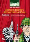 Storia da Altrove 2 / Sherlock Holmes'e Meydan Okuyan Gölge & Hikayeler Anlatan Adam
