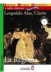 La Regenta +CD (Audio Clasicos- Nivel Avanzado) İspanyolca Okuma Kitabı