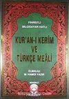 Kur'an-ı Kerim ve Türkçe Meali / Fihristli - Bilgisayar Hatlı - Cami Boy - Mühürlü