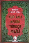 Kur'an-ı Kerim Türkçe Meali (Hafız Boy) (Metinsiz)