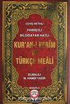 Kur'an-ı Kerim ve Türkçe Meali Orta Boy & Fihristli - Bilgisayar Hatlı - Geniş Metinli