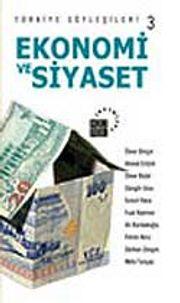 Türkiye Söyleşileri 3 Ekonomi ve Siyaset