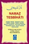Namaz Tesbihatı (Cep Boy) & Türkçe Okunuşlu Açıklamalı Transkriptli