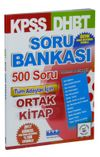 KPSS DHBT Soru Bankası 500 Soru Tüm Adaylar İçin Ortak Kitap