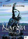 Sarıkamış'tan Sibirya'ya Nargin