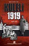 Kuleli 1919 & İşgal ve Yokluk Yılları