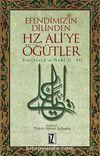 Efendimizin Dilinden Hz. Ali'ye Öğütler