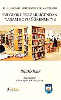Bilgi Okur Yazarlığı'ndan Yaşam Boyu Öğrenmeye - Bildiriler -  pdf epub