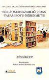 Bilgi Okur Yazarlığı'ndan Yaşam Boyu Öğrenmeye - Bildiriler