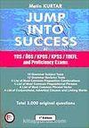 Jump Into Success YDS-ÜDS-KPDS-KPSS-TOEFL and Proficiency Exams