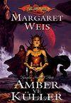 Amber ve Küller / Karanlık Havari Serisi 1. Kitap