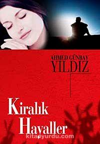 Kiralık Hayaller - Ahmed Günbay Yıldız pdf epub