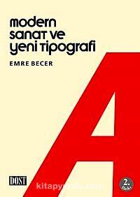Modern Sanat ve Yeni Tipografi - Emre Becer pdf epub