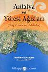 Antalya ve Yöresi Ağızları (Giriş -İnceleme - Metinler)
