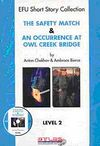 The Safety Match & An Occurrence at Owl Creek Brıdge Level-2