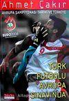 Avrupa Şampiyonası Tarihi ve Türkiye & Türk Futbolu Avrupa Sınavında