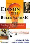 Edison Gibi Buluş Yapmak